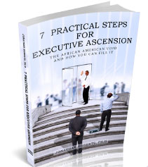 7 Practical Steps for Executive Ascension by Dr. Jonathan Roberts